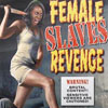Female Slaves Revenge DVD cover thumbnail