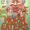The Worm Eaters DVD cover thumbnail