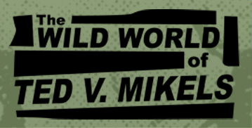 Logo for The Wild World of Ted V. Mikels