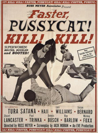 poster for Faster Pussycat! Kill! Kill!